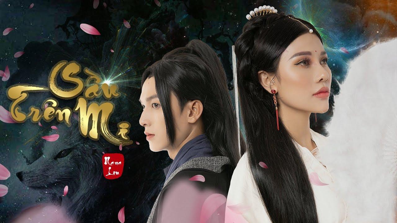 Nana Liu - Sầu Trên Mi | Official Teaser - YouTube