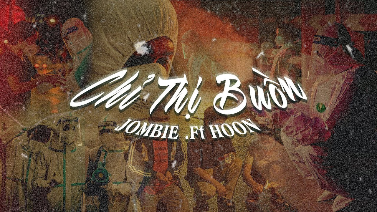 Chỉ Thị Buồn - Jombie, Hoon | Official MV Lyrics - YouTube